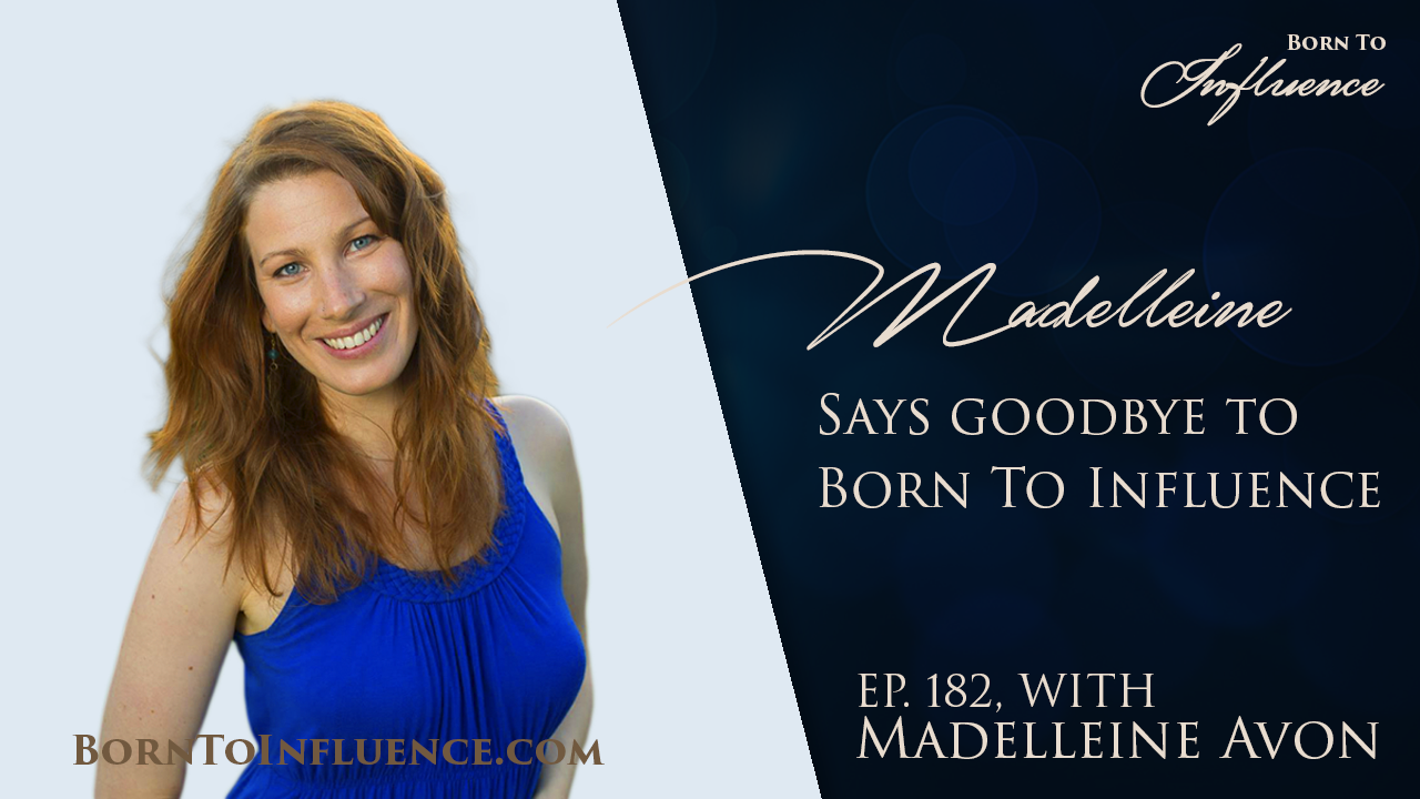 madelleine avon born to influence