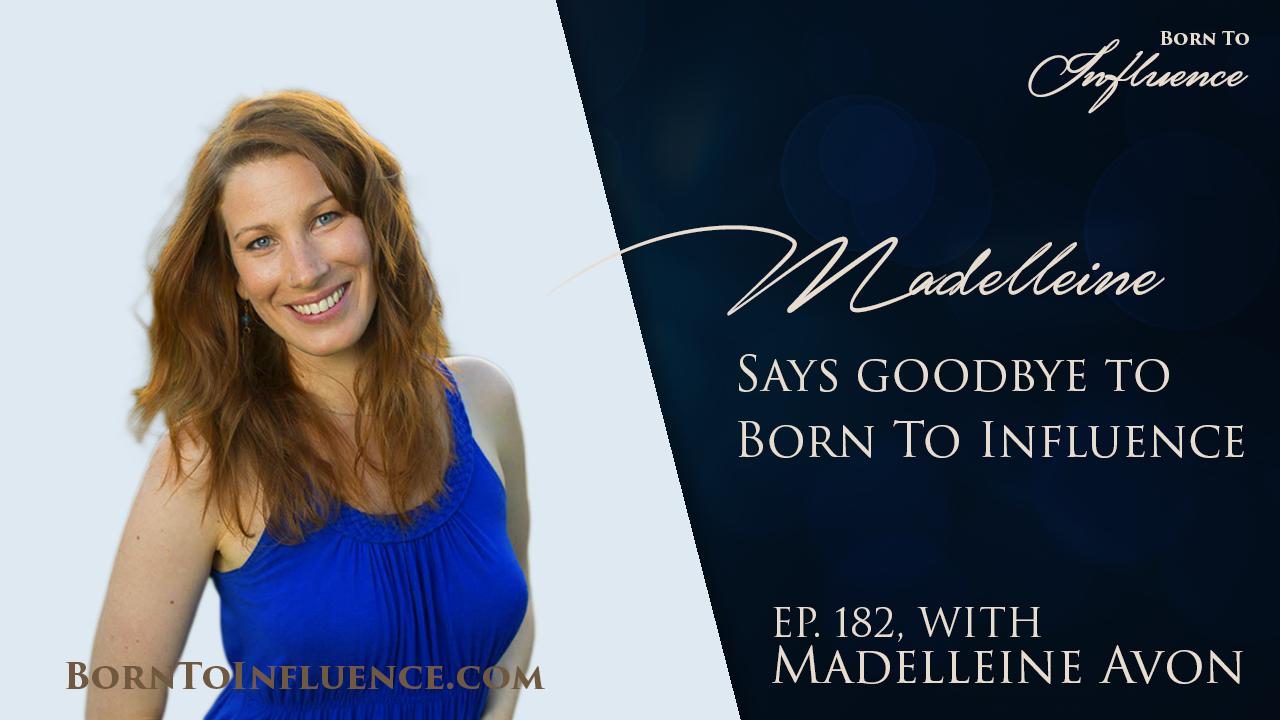 madelleine avon born to influence