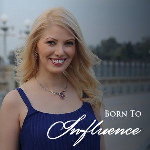 born to influence podcast